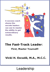 LearningAndDevelopmentCenter.com - Fast Track Leader, First Master Yourself