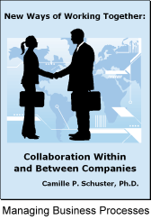 LearningAndDevelopmentCenter.com - New Ways of Working Together: Collaboration Within and Between Companies